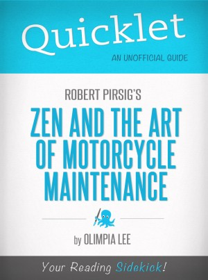 Quicklet on Zen and the Art of Motorcycle Maintenance by Robert Pirsig by Olimpia Lee from Vearsa in General Novel category