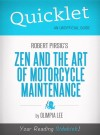 Quicklet on Zen and the Art of Motorcycle Maintenance by Robert Pirsig by Olimpia Lee from  in  category