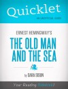 Quicklet on Ernest Hemingway's The Old Man and the Sea (CliffsNotes-like Summary, Analysis, and Commentary) by Mandy  Howard from  in  category