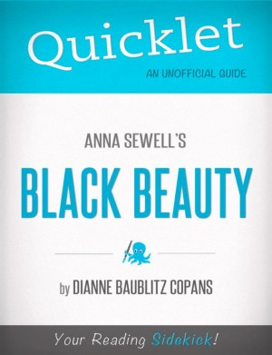 Quicklet on Black Beauty by Anna Sewell by Dianne  Baublitz Copans from Vearsa in Teen Novel category