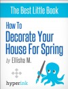 How to Decorate Your House for Spring - text