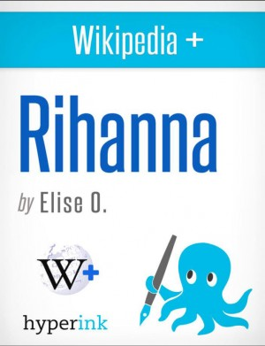 Rihanna: A Biography by Elise  O. from Vearsa in Autobiography,Biography & Memoirs category