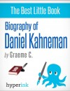Daniel Kahneman: 2002 Nobel Laureate and Creator of Hedonic Psychology by Greame  C. from  in  category