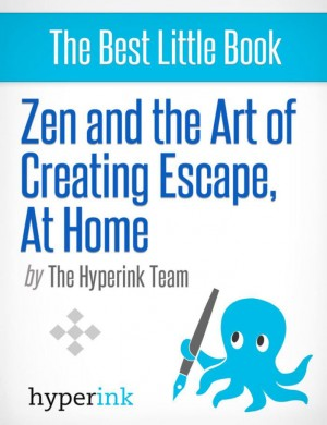 Zen and the Art of Creating Escape at Home by Paula  Y. from Vearsa in General Novel category