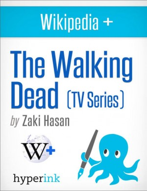 The Walking Dead: Behind the Series by Zaki  Hasan from Vearsa in Teen Novel category