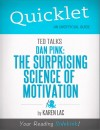 Quicklet on TED Talks: Dan Pink on the surprising science of motivation (CliffNotes-like Summary) by Karen Lac from  in  category