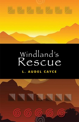 Windland's Rescue by Audel Cayce from Vearsa in General Novel category