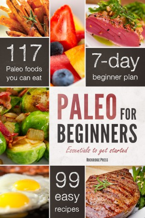 Paleo for Beginners by Rockridge Press from Vearsa in Family & Health category