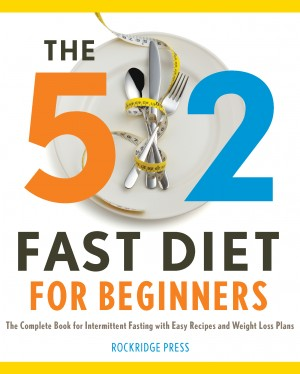 The 5:2 Fast Diet for Beginners by Rockridge Press from Vearsa in Family & Health category