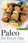 Paleo for Every Day by Rockridge Press from  in  category