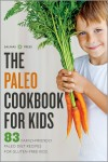The Paleo Cookbook for Kids