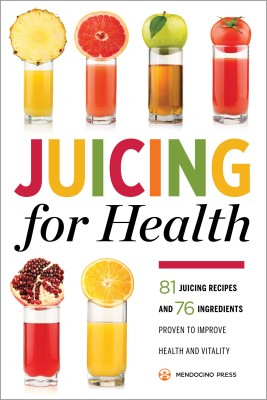 Juicing for Health by Mendocino Press from Vearsa in Family & Health category