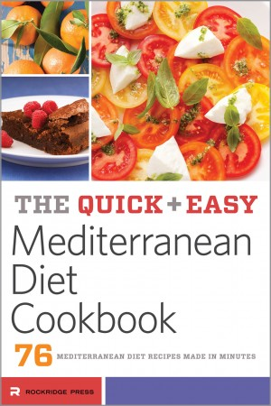 The Quick & Easy Mediterranean Diet Cookbook by Rockridge Press from Vearsa in General Novel category