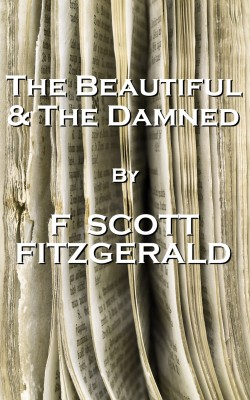 The Beautiful And The Damned, By F Scott Fitzgerald by F. Scott Fitzgerald from Vearsa in General Novel category