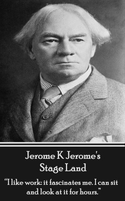 Stage Land by Jerome K. Jerome from Vearsa in General Novel category
