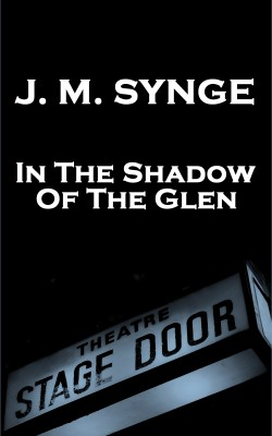 In The Shadow Of The Glen by JM Synge from Vearsa in General Novel category