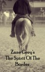 The Spirit Of The Border by Zane Grey from  in  category