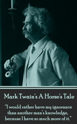 A Horse's Tale by Mark Twain from Vearsa in General Novel category