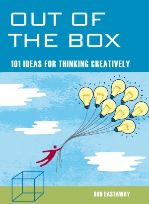 Out of the Box: 101 Ideas for Thinking Creatively by Rob Eastaway Author from Vearsa in Lifestyle category