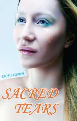 Sacred Tears by Jack Leeder from Vearsa in General Novel category