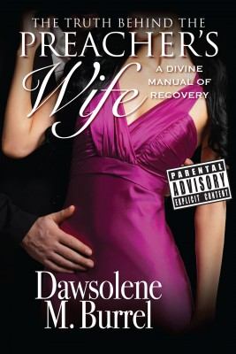 The Truth Behind The Preacher's Wife by Dawsolene M Burrel from Vearsa in Family & Health category