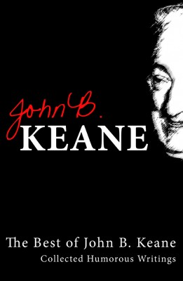 Best of John B Keane, Ireland's Favourite Author by John B. Keane from Vearsa in General Novel category