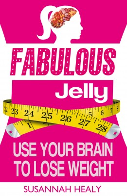 Fabulous Jelly: Use Your Brain to Lose Weight