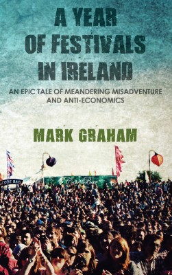 A Year of Festivals in Ireland by Mark  Graham from Vearsa in Travel category