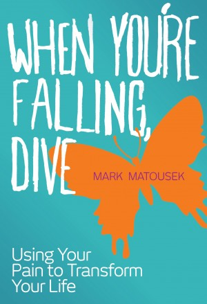 When You're Falling, Dive by Mark Matousek from Vearsa in Religion category