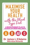 Maximise Your Health with the Blood Type Diet - text