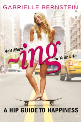 Add More -Ing to Your Life by Gabrielle Bernstein from Vearsa in Religion category