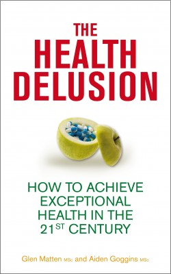 The Health Delusion by Aidan Goggins from Vearsa in Family & Health category
