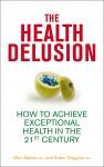 The Health Delusion