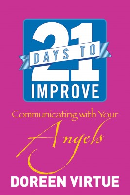 21 Days to Improve Communicating with Your Angels by Doreen Virtue from Vearsa in Religion category