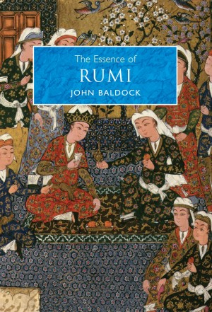 The Essence of Rumi by John Baldock from Vearsa in Religion category