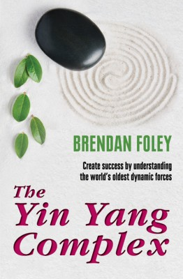 The Yin Yang Complex: How to Harmonize Your Yin and Yang by Brendan  Foley from Vearsa in Family & Health category
