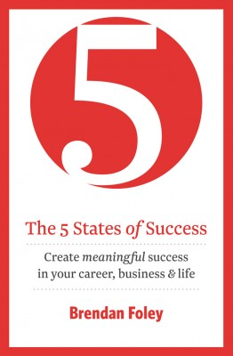 The 5 States of Success: Unlock Your Potential to Succeed by Brendan  Foley from Vearsa in Finance & Investments category