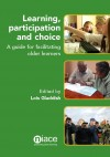 Learning, Participation and Choice by Lois Gladdish from  in  category