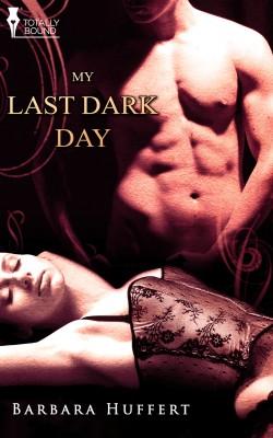 My Last Dark Day by Barbara Huffert from Vearsa in Romance category