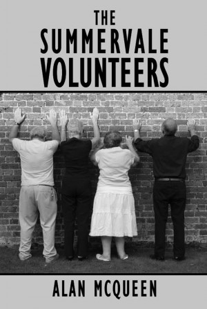 The Summervale Volunteers by Alan McQueen from Vearsa in General Novel category