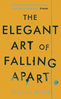 The Elegant Art of Falling Apart by Jessica Jones from Vearsa in Autobiography,Biography & Memoirs category