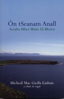 """Ón tSeanam Anall by Micí Bán Ã"""" Beirn from Vearsa in General Novel category"""