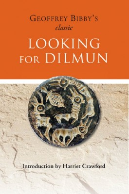 Looking for Dilmun by Geoffrey  Bibby from Vearsa in History category