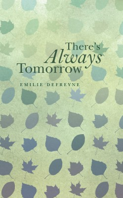 There's Always Tomorrow by Emilie Defreyne from Vearsa in General Novel category