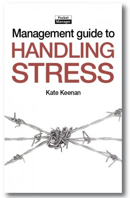 The Management Guide to Handling Stress by Kate Keenan from Vearsa in Business & Management category