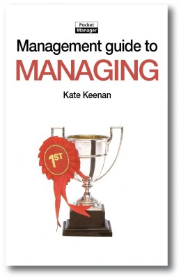 The Management Guide to Managing by Kate Keenan from Vearsa in Finance & Investments category