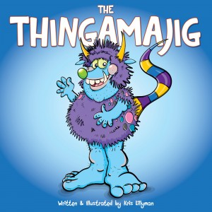 The Thingamajig: The Strangest Creature You've Never Seen! by Kris   Lillyman from Vearsa in Teen Novel category
