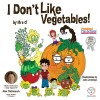 I Don't Like Vegetables by Mrs   C! from  in  category