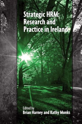 Strategic HRM: Research and Practice in Ireland by Kathy Monks from Vearsa in Finance & Investments category