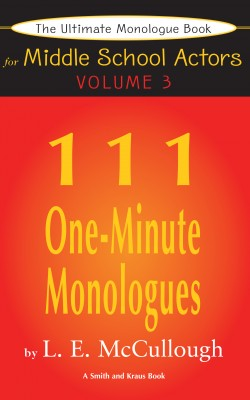 The Ultimate Monologue Book for Middle School Actors Volume III by LE McCullough from Vearsa in General Novel category